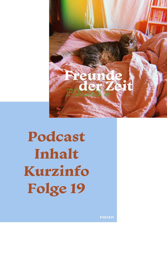 Instagram Grafiken für Freunde der Zeit Podcast von Sarah Sigismondi. Grafikdesign von Simone Angerer.